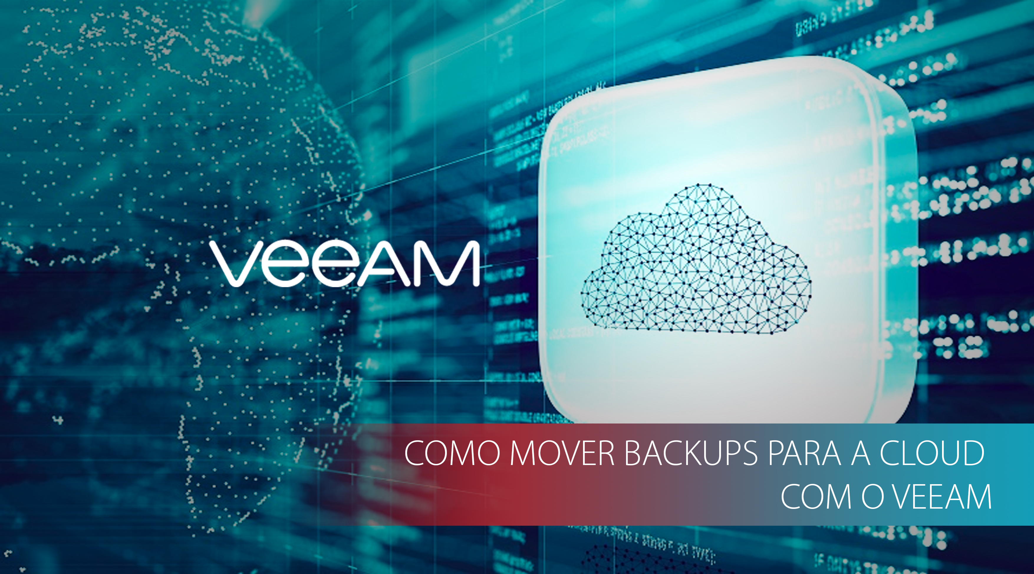 How To: Mover backups para a Cloud com o Veeam